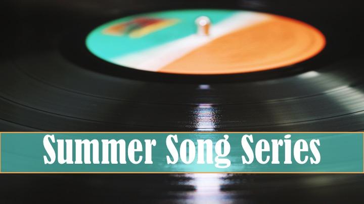 """Summer Song Series Pt.1. """"Oh Joy Begin"""""""